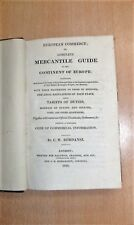 European Commerce or Complete Mercantile Guide to the Continent, C. W. Rordansz
