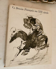 1948, Le Dessin Francais au XIXe Siecle (19th Cent French Drawing), Mermod, SB
