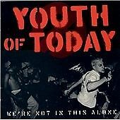 Youth of Today - We're Not in This Alone (1997)