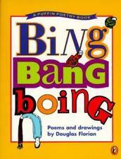 Bing Bang Boing: Poems and Drawings (Puffin Poetry Book)