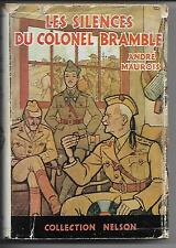 Les Silences du Colonel Bramble by Andre Maurois 1940 good with d/j French