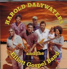 """HAROLD DALYWATERS and the ELLIOTT GOSPEL BAND"" New CD 16 Tracks COUNTRY GOSPEL"