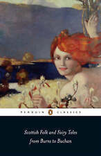 Scottish Folk and Fairy Tales from Burns to Buchan (Penguin Classics), Jarvie, G