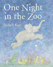 Judith Kerr - Preschool Story Book: ONE NIGHT IN THE ZOO - NEW