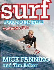 Surf for your Life Grommets Edition  - Mick Fanning and Tim Baker