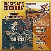 Jackie Lee Cochran With Johnny & The Roccos - The 1985 Sessions Including Fiddle