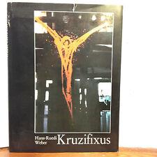 Hans-Ruedi Weber: Kruzifixus