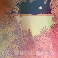 Still Corners - Slow Air (NEW CD)
