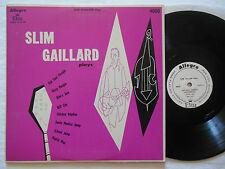 "Mono Jazz Rock from 1957 on 10"": SLIM GAILLARD PLAYS- Allegro / Elite 4050: Nice"