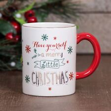 Christmas Gift Mug Have Yourself a Merry Little Christmas Message
