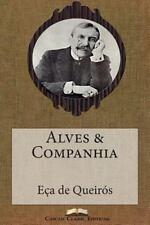 Grandes Clássicos Luso-Brasileiros: Alves and Companhia by Jose Maria de Eça...