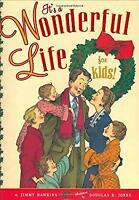 It's a Wonderful Life for Kids! by Hawkins, Jimmy