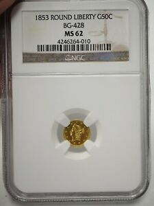 1853 California Fractional Gold 50c Round Liberty 50c BG-428 NGC MS62 # 4010