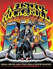 A Fistful of Rock & Roll: Real Rock Art for Real Rock Bands (A Fistful of Rock &