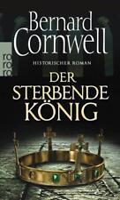 """""""DER STERBENDE KÖNIG"""" von Bernard Cornwell (TB) IM TOPZUSTAND - UTHRED-SAGA"""