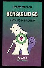 MARTUCCI DONATO BERSAGLIO 65 RUSCONI 1977 GLI UMORLIBRI 11 I° EDIZ.