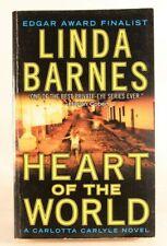 Good! Heart of the World (A Carlotta Carlyle Mystery): by Linda Barnes (2007 PB)