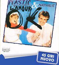 "PLASTIC (BERTRAND) & NATHALIE "" L'AMOUR OK ""45 GIRI NUOVO 1982 DURIUM  ITALY"
