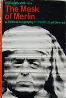 THE MASK OF MERLIN: A CRITICAL BIOGRAPHY OF DAVID LLOYD GEORGE -  McCORMICK