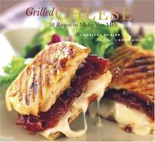 Grilled Cheese: 50 Recipes to Make You Melt - Good - Marlena Spieler - Paperback