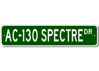 AC-130 AC130 Spectre Airforce Pilot Metal Wall Decor Street Sign - Aluminum