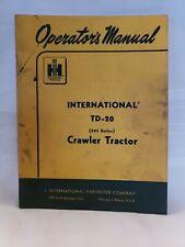 Ih International Td 20 201 Series Crawler Tractor Operators Owners Manual