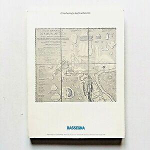 Rassegna n 55 1993 Rivista L'archeologia degli architetti Luigi Canina Antichità