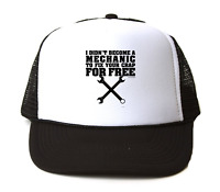Trucker Hat Cap Foam Mesh Didn't Become Mechanic To Fix Your Crap For Free