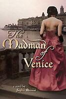 The Madman of Venice Paperback Sophie Masson
