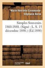 Simples Souvenirs. 1860-1888. 15 Decembre 1890 by Berne-M-H-E-S (2016,...