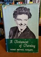 A Testament of Turning by Donet Meynell Roelofs (1960, Hardcover) VTG Episcopal