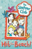 Hit the Beach! (The Sleepover Club) by Castor, Harriet, Acceptable Used Book (Pa