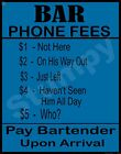 "Bar Phone Rules Metal Sign 9"" x 12"""