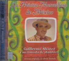 Guillermo Alvarez y su comoda de Alambres La Musica Maravillosa de Mexico 2CDNew
