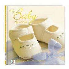 Hinkler Books My Baby Record Book [Hardcover] 9781741837766 Brand New