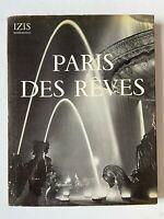 1950 1st Ed. Paris des Reves Izis Bidermanas HCDJ SPECTACULAR Art Photography