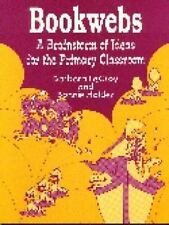 Bookwebs: A Brainstorm of Ideas for the Primary Classroom1994