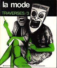 La Mode Traverses/3 Centre Georges Pompidou 1984 French Magazine