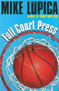 Full Court Press by Mike Lupica