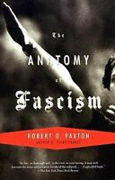 The Anatomy of Fascism: By Paxton, Robert O.