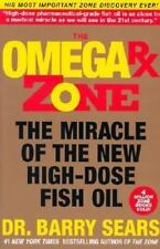 The Omega Rx Zone: The Miracle of the New High-Dose Fish Oil, Sears, Barry, Good