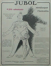PUBLICITE JUBOL REEDUQUE L'INTESTIN HEMORROIDE MEDICAMENT DE 1920 FRENCH AD PUB