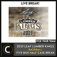 2021 LEAF LUMBER KINGS BASEBALL 5 BOX (HALF CASE) BREAK #A1112 - PICK YOUR TEAM