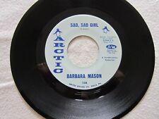 NORTHERN SOUL Barbara Mason SAD SAD GIRL Come To Me ARCTIC #108 VG++