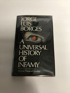 Jorge Luis Borges A Universal History of Infamy  1972 1st Ed Hardcover