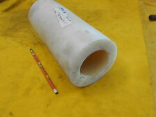 NYLON TUBE plastic round pipe bar bushing stock 4 1/2