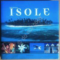 Libro Book - Braibanti - Isole - Gribaudo 2003 - 1^ edizione - fotografia