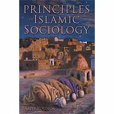 Principles of Islamic Sociology by Farid Younos (2011, Hardcover)