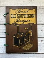 Vintage Finest Old Southern Recipes Cookbook 1976 Wood Cover Culinary Arts