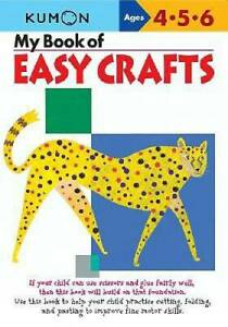 My Book Of Easy Crafts - Paperback By Kumon Workbooks - VERY GOOD